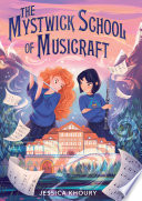 """""""The Mystwick School of Musicraft"""" by Jessica Khoury"""