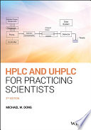HPLC and UHPLC for Practicing Scientists Book