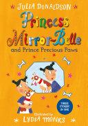 Princess Mirror Belle and Prince Precious Paws