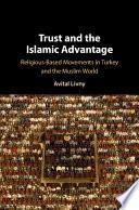 Trust And The Islamic Advantage