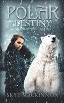 Polar Destiny