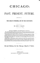 Chicago: past, present, future ... Second edition, etc