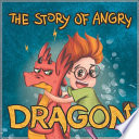 The Story of Angry Dragon