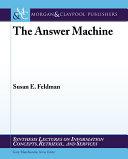 The Answer Machine