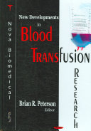 New Developments in Blood Transfusion Research