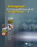 Pdf Aménagement écosystémique en forêt boréale Telecharger
