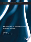 The Economics of Biodiversity and Ecosystem Services