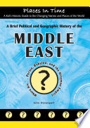 A Brief Political and Geographic History of the Middle East  Where Are Persia  Babylon  and the Ottoman Empire   Book