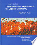 Techniques and Experiments For Organic Chemistry Book