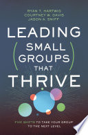 Leading Small Groups That Thrive Book