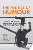 The Politics of Humour