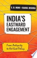 India   s Eastward Engagement