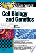 Crash Course Cell Biology And Genetics E Book Book PDF