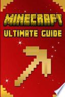Minecraft: Ultimate Essentials Handbook