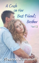 Pdf A Crush on Her Best Friend's Brother, Part 3