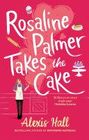 Rosaline Palmer Takes the Cake