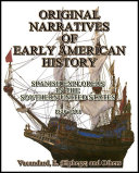 Original Narratives of Early American History : Spanish Explorers in the Southern United States 1528-1543