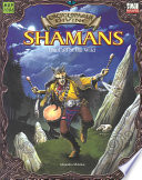Shamans  : The Call of the Wild