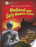 Medieval and Early Modern Times: Discovering Our Past