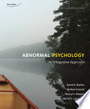 Abnormal Psychology, An Integrated Approach, 4ce