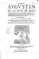 Sainct Augustin. De la Cité de Dieu... illustrée des commentaires de Jean Loys Vives,... le tout faict françois par Gentian Hervet,...