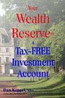 Your Wealth ReserveTM Book