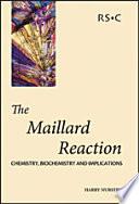 The Maillard Reaction