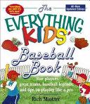 The EVERYTHING KIDS  BASEBALL BOOK Book PDF