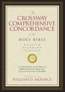 The Crossway Comprehensive Concordance Of The Holy Bible Book