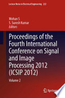 Proceedings of the Fourth International Conference on Signal and Image Processing 2012  ICSIP 2012