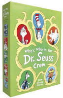 Who s Who in the Dr  Seuss Crew Book PDF