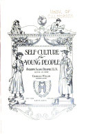 Self Culture for Young People  Morals  manners  business and civics Book