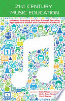 21st Century Music Education Informal Learning And Non Formal Teaching
