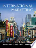 """International Marketing"" by Daniel W. Baack, Eric G. Harris, Donald Baack"