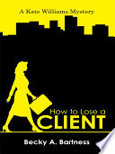 How to Lose a Client Book