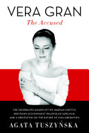 Vera Gran-The Accused Book
