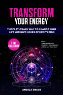 Transform Your Energy  3 in 1 Collection