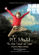 P t  Mudd  In the Land of Lies  a Novel