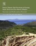 Permo Triassic Salt Provinces of Europe  North Africa and the Atlantic Margins