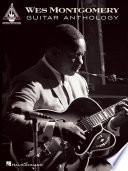 Wes Montgomery Guitar Anthology  Songbook