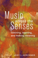 Music Across the Senses
