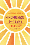 Mindfulness for Teens in 10 Minutes a Day Book