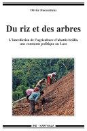 Pdf Du riz et des arbres. L'interdiction de l'agriculture d'abattis-brûlis, une constante politique au Laos Telecharger
