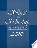 Word And Worship Desk Calendar 2010 Book PDF