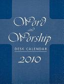 Word and Worship Desk Calendar 2010