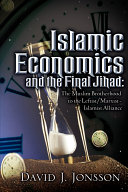 Islamic Economics and the Final Jihad