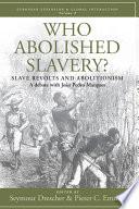 Who Abolished Slavery