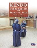 Kendo   Fundamentals and Waza to Win