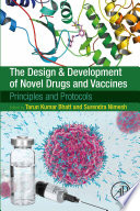 The Design and Development of Novel Drugs and Vaccines Book