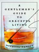 A Gentleman's Guide to Graceful Living: A Novel Pdf/ePub eBook